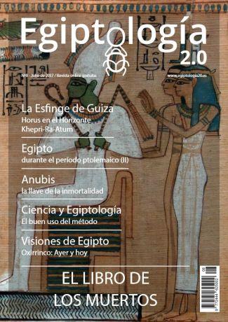 Revista Egiptología 2.0, n.8, La Esfinge de Guiza, Horus en el Horizonte Khepri-Ra-Atum, Kefrén, arquitectura antiguo Egipto